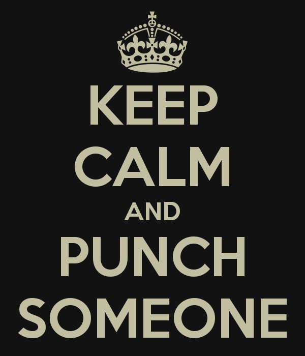 keep-calm-and-punch-someone-16