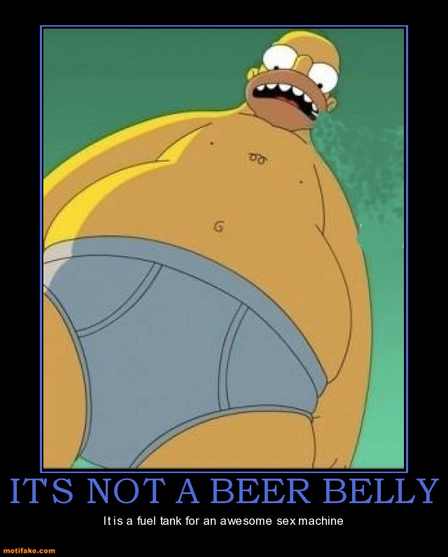 its-not-a-beer-belly-homer-belly-fuel-tank-sex-demotivational-posters-1327395103