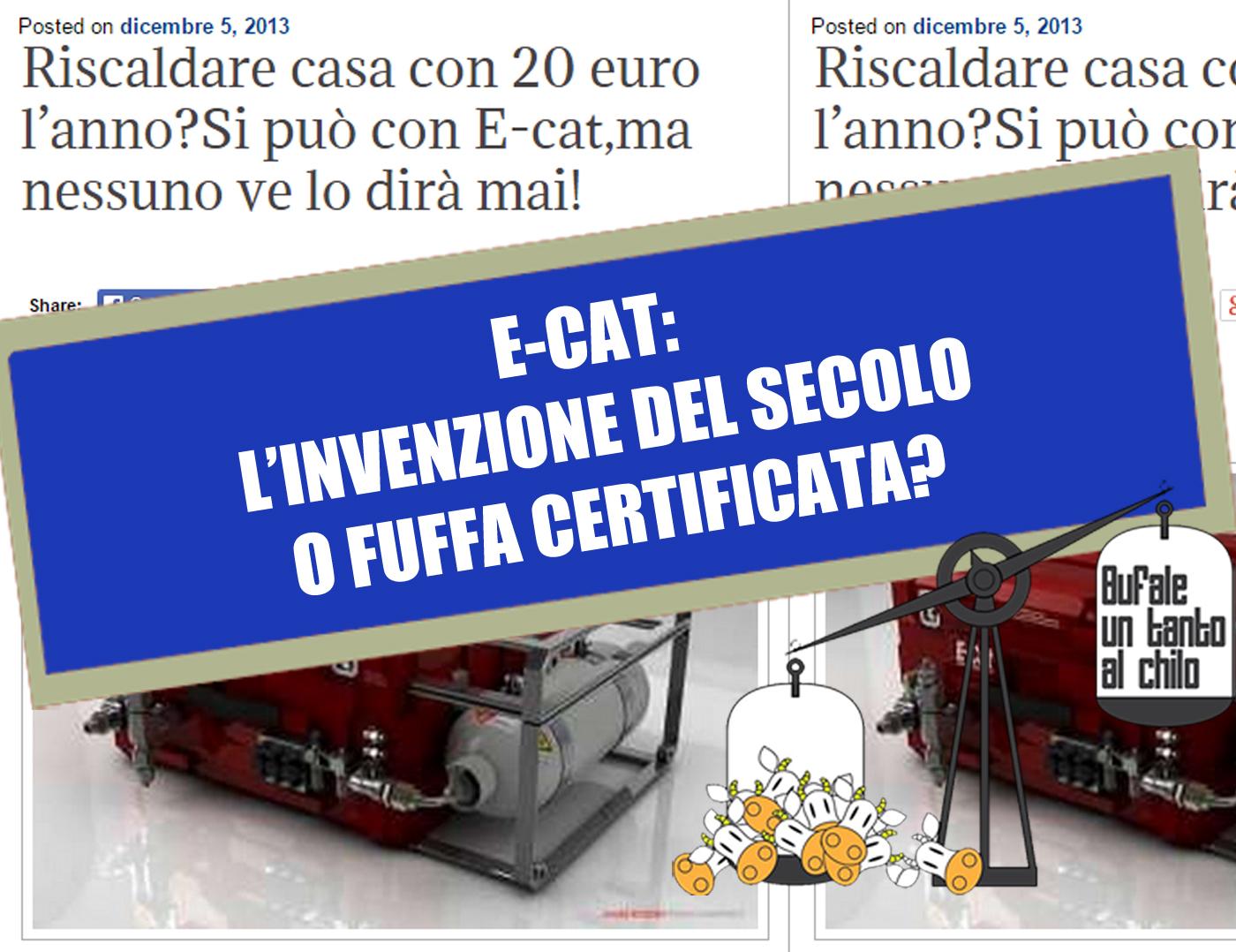 E-CAT, rivoluzione zoppa — BUTAC - Bufale un tanto al chilo