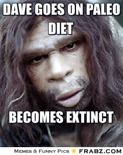 frabz-Dave-goes-on-paleo-diet-Becomes-extinct-4eb50a