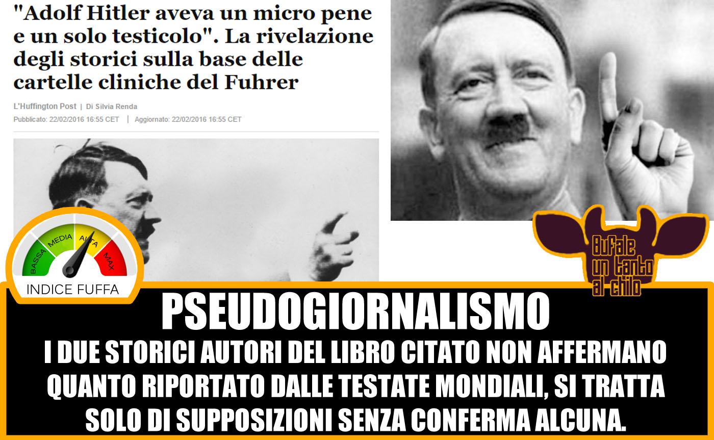 Il Micropene Di Adolf Hitler Butac Bufale Un Tanto Al