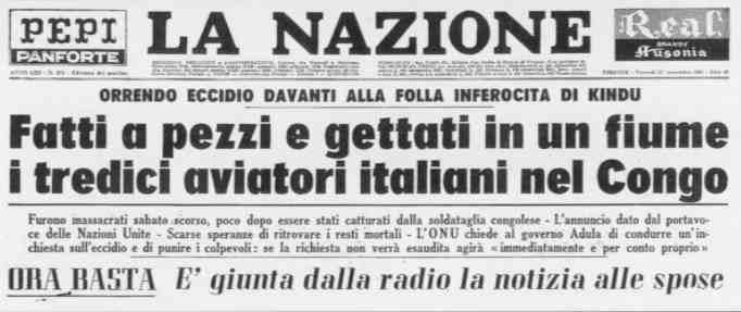 Copertina de La Nazione che riporta: Fatti a Pezzi e gettati in un fiume i tredici aviatori italiani nel Congo - ORA BASTA