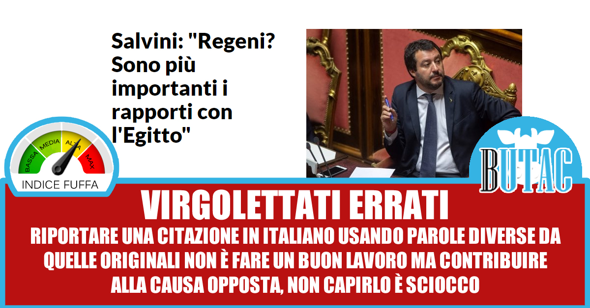 http://www.butac.it/wp-content/uploads/2018/06/salvini-regeni-egitto.jpg
